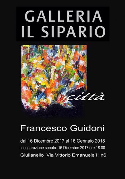 Città. Francesco Guidoni espone alla Galleria Il Sipario di Giulianello di Cori (LT)