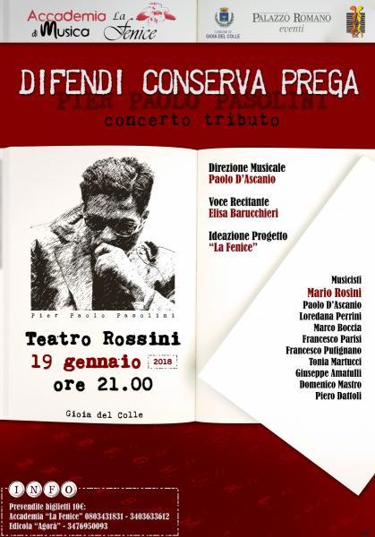 """Pier Paolo PASOLINI Concerto Tributo """" Difendi Conserva Prega"""""""