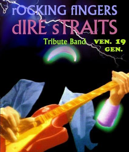 """DIRE STRAITS special live tribute con i """"ROCKING FINGERS"""""""