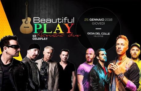 Beautiful Play U2 & Coldplay Acoustic Duo live The Hills Pub Gioia del Colle