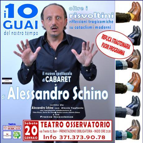 """""""i 10 GUAI del nostro tempo... oltre i RISVOLTINI! (riflessioni tragicomiche su cataclismi moderni)"""" il CABARET di Alessandro SCHINO"""