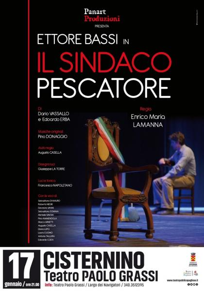 """Spettacolo Teatrale """"Il Sindaco Pescatore"""" con Ettore Bassi"""