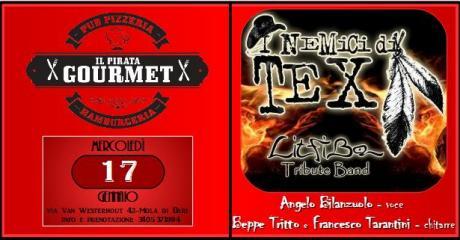 NEMICI DI TEX Trio - Litfiba Tribute / Il Pirata Gourmet (Mola)