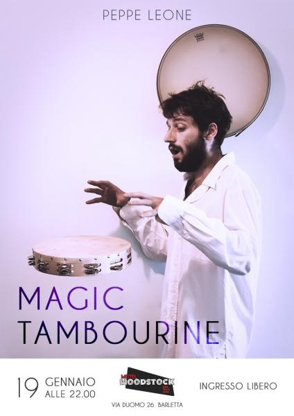 Peppe Leone in Magica Tambourine Al motel Woodstock
