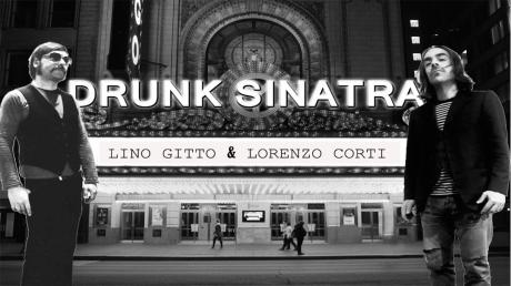 Drunk Sinatra (Lino Gitto e Lorenzo Corti) live al CorvoTorvo!