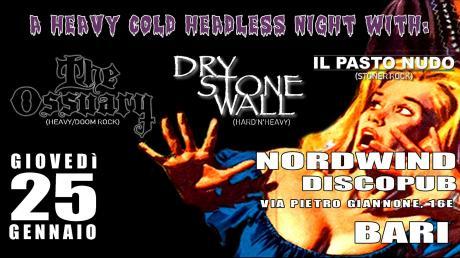 The Ossuary + Dry Stone Wall + Il Pasto Nudo