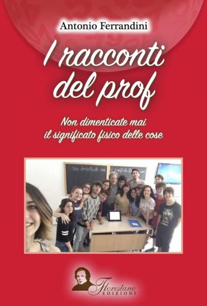 I racconti del prof. di Antonio Ferrandini