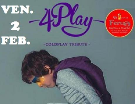 "COLDPLAY Tribute - Live @ FERUS con i ""4PLAY"""