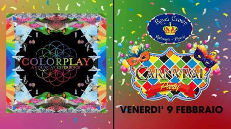 Carnival Party con i Colorplay a Coldplay experience live Royal Crown Pub Casamassima
