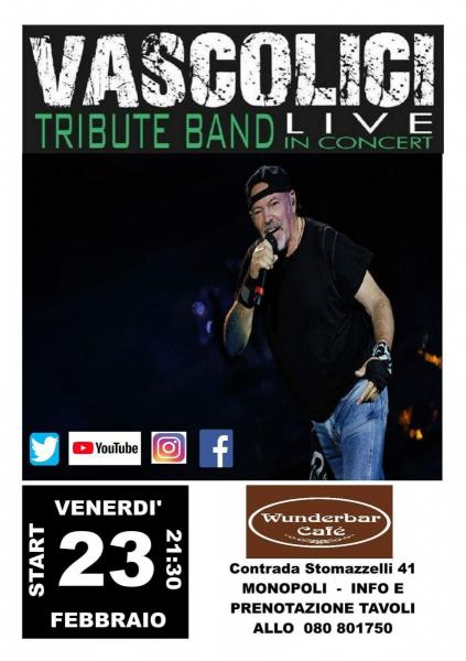 Wunderbar Cafe' Presenta Vascolici Tribute Band