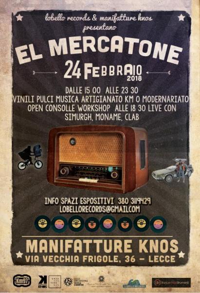 sabato 24 febbraio El Mercatone alle Manifatture Knos di Lecce