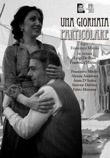 """""""Una giornata particolare"""", compagnia Garbo Teatrale"""