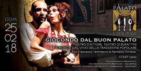Giocondo dal buon palato Domenica, 25 febbraio a Molfetta il quinto spettacolo de Il teatro con Gusto