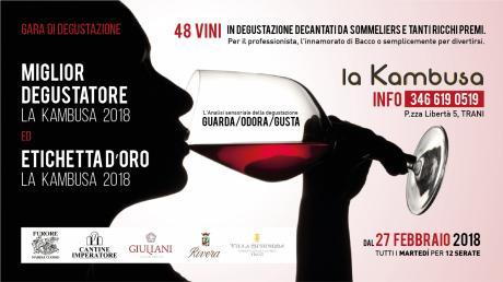 """Gara """"Miglior Degustatore La Kambusa"""" ed """"Etichetta d'Oro 2018"""""""