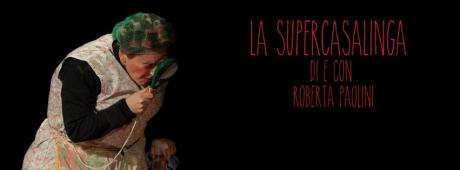 """""""La Supercasalinga"""" - spettacolo teatrale"""