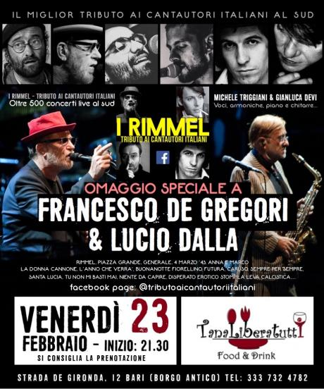 I Rimmel - Speciale Omaggio a Francesco De Gregori e a Lucio Dalla @ Tanaliberatutti Food&Wine (Bari Vecchia)