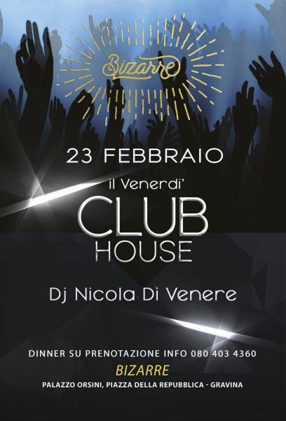 ClubHouse - Nicola Di Venere dj special guest