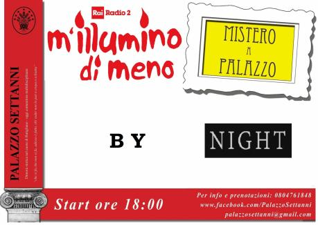 Mistero a Palazzo Settanni by Night - Rutigliano
