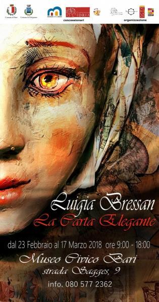 """""""La Carta Elegante"""" Mostra personale di Luigia Bressan sulle note di Giuseppe De Trizio"""