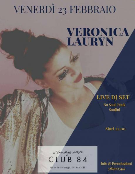 Veronica Lauryn Djset live/loop Nusoul/Funk/Soulful al Club 84 di Maglie