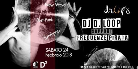 DropsJ: D.Loop & Frequenze Pirata djs // New Wave Frontiers 1977/1986 djset