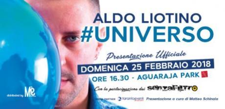 Presentazione Ufficiale #UNIVERSO (Album di Aldo Liotino)