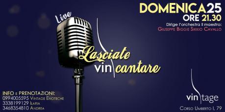 LASCIATE Vin CANTARE