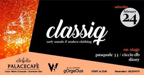 CLASSIQ PARTY AL PALACE CAFE'