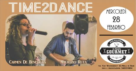 TIME2DANCE / Il Pirata Gourmet (Mola)