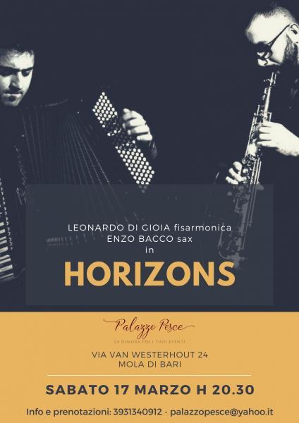 HORIZONS con Leonardo Di Gioia e Enzo Bacco