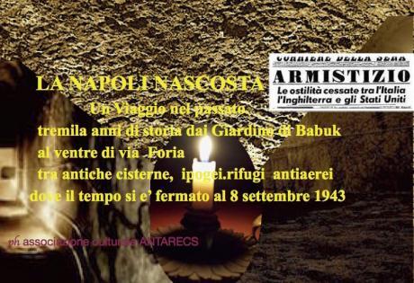 17 Marzo 2018 Visita guidata La Napoli Nascosta, tremila anni di storia nel ventre di via Foria