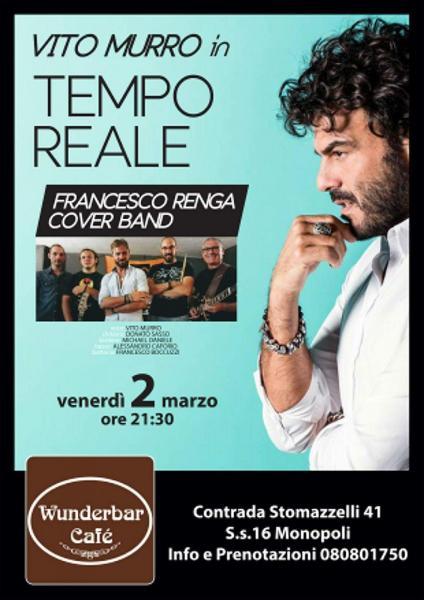 MUSICA LIVE WUNDERBARCAFE' PRESENTA: Vito Murro in Tempo Reale  Francesco Renga