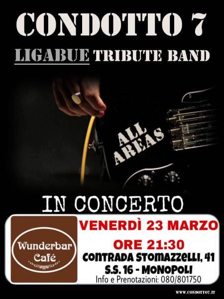 MUSICA LIVE WUNDERBARCAFE' PRESENTA:Condotto 7 Ligabue Tribute Band