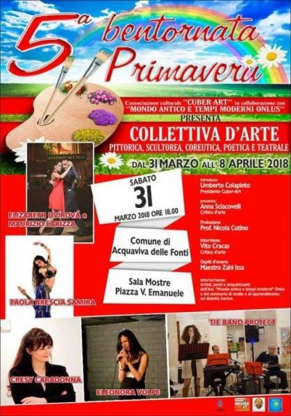 """""""5° Ed. BENTORNATA PRIMAVERA"""" Collettiva d'Arte"""