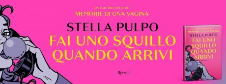 """Incontro con l'autrice. Stella Pulpo presenta """"Fai Uno Squillo Quando Arrivi"""""""