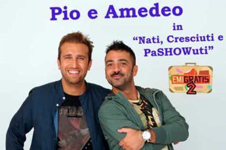 Pio e Amedeo in Nati cresciuti e PaSHOWuti sabato 24 Marzo al Cinema Teatro San Mauro di Lavello.