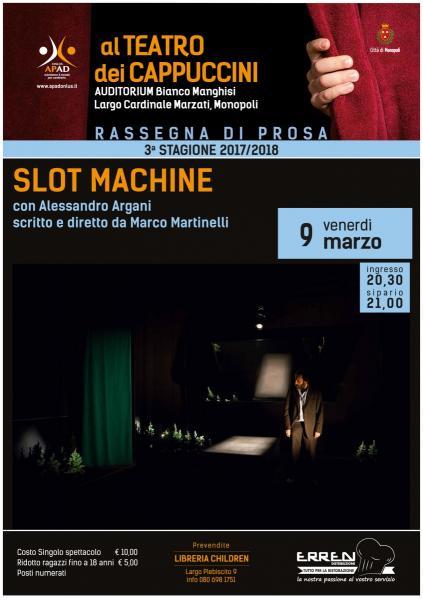 Slot Machine con Alessandro Argani, scritto e diretto da Marco Martinelli