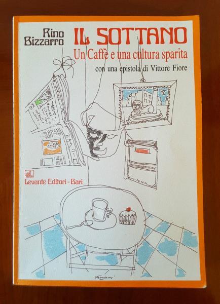 IL SOTTANO - Un Caffè e una Cultura sparita