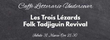 Les Trois Lézards - Folk Tadjiguin Revival