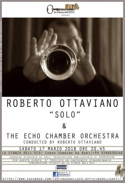 """Roberto  Ottaviano """"Solo"""" & The  Eco Chamber Orchestra"""