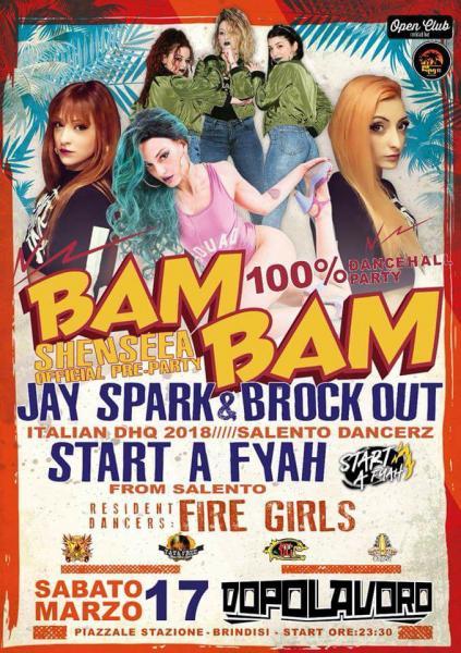 "17/03★Bam Bam 100% Dancehall Party★ ls Start A Fyah -Jay Spark - Brock Out-""SHENSEEA OFFICIAL PreParty"""