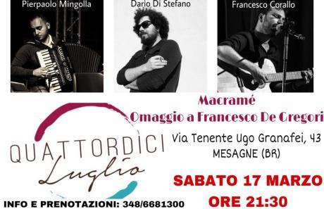 Macramé - Omaggio a De Gregori / Quattordici Luglio / Mesagne