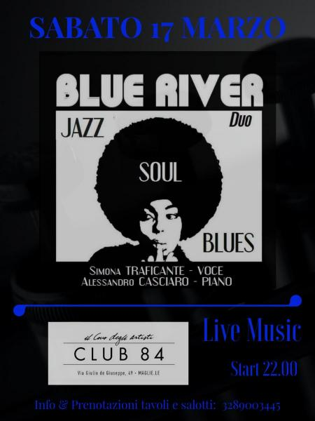 Blue River al Club 84 di Maglie