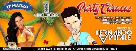 Sab 17 Marzo Villa Rotondo - Party Caracas - Lista Bari