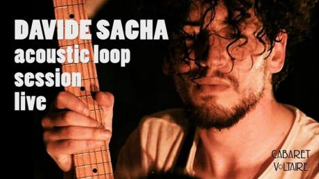 Davide Sacha live al Cabaret Voltaire