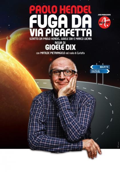 """Paolo Hendel in """"Fuga da via Pigafetta"""""""