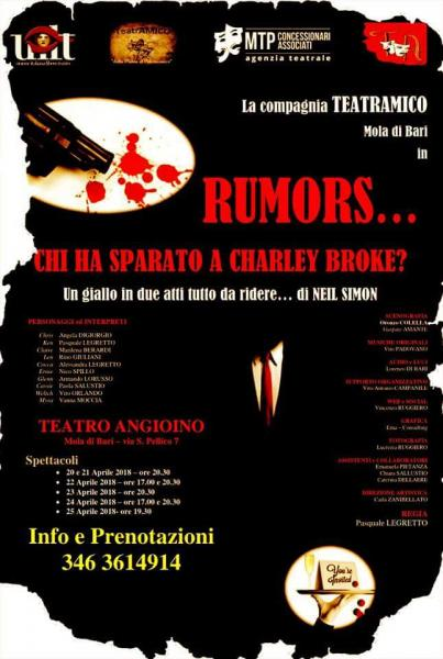 """RUMORS... """"Chi ha Sparato a Charley Brock?"""" By Neil Simon"""