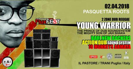 FluXfest PASQUETTA ROOTS - Young Warrior