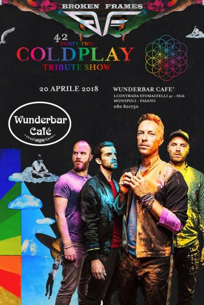 Wunderbar live cafè presenta:  42 COLDPLAY TRIBUTE SHOW