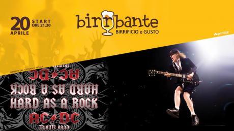 HARD AS A ROCK - AC DC Tribute Band al Birrbante!
